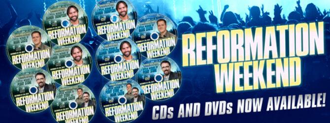Reformation Weekend Resources