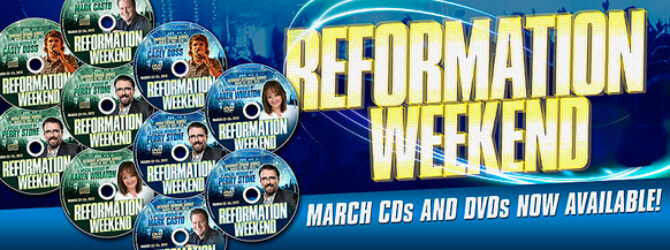 Reformation III – CDs and DVDs Now Available!
