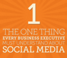 The 1 Thing Every Executive Must Understand About Social Media