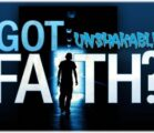 Is There Such A Thing As Unshakeable Faith?