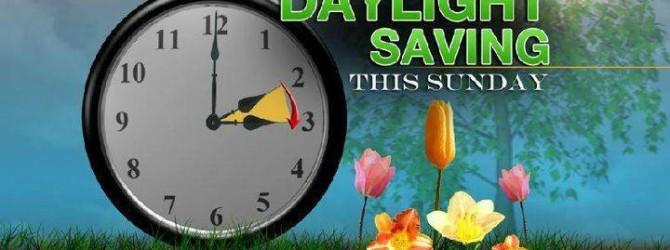Daylight Savings Spring forward 1 hour this Saturday Night
