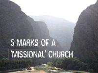 Missions Mondays: 5 Marks of a Missional Church