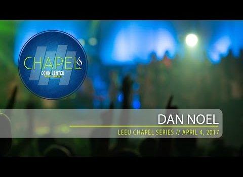 Lee University Chapel // Dan Noel // April 4, 2017