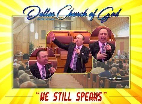 """HE STILL SPEAKS"" ~ Dallas NC Church of God"
