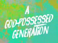 """A God Possessed Generation"" with Jentezen Franklin"