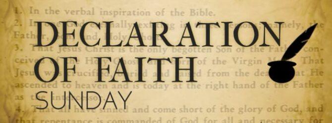 Declaration of Faith Sunday, January 7, 2018