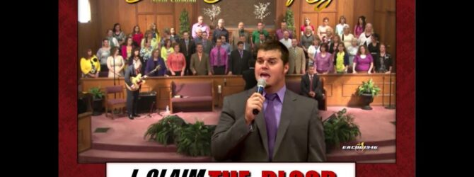 """I CLAIM THE BLOOD"" ~ Dallas NC Church of God"