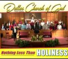 """""""NOTHING LESS THAN HOLINESS"""" ~  Dallas NC Church of God"""