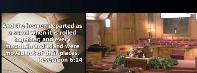 """Revelation"" Wednesday Evening Service 7/17/19 Pastor D.R. Shortridge"