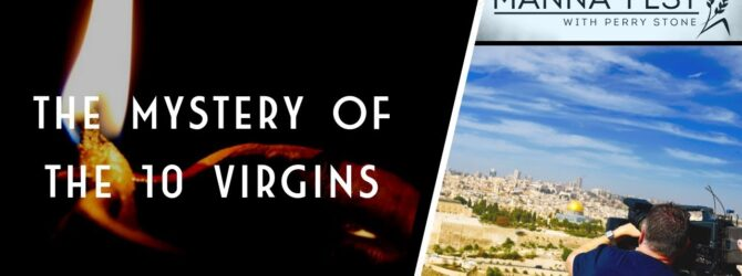 THE MYSTERY OF THE 10 VIRGINS | EPISODE 981