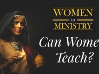 """Women and Ministry: A Tension between the Overlapping """"Now"""" and """"the Age to Come"""""""