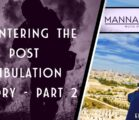 COUNTERING THE POST TRIBULATION THEORY – PART 2 | EPISODE 983