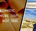 PROPHETIC RUMORS THAT ARE NOT TRUE | EPISODE 984