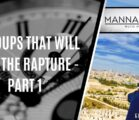 3 GROUPS THAT WILL MISS THE RAPTURE – PART 1 | EPISODE 987
