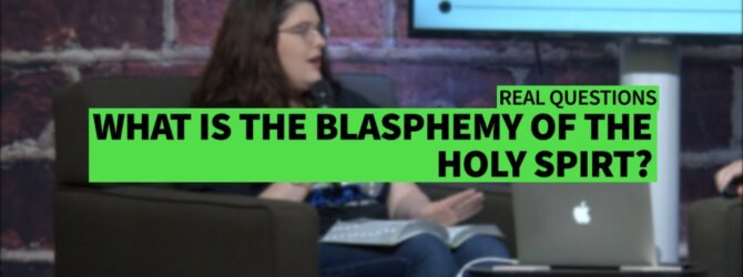 WHAT IS THE BLASPHEMY OF THE HOLY SPIRIT? II Dr. Jonathan Vorce