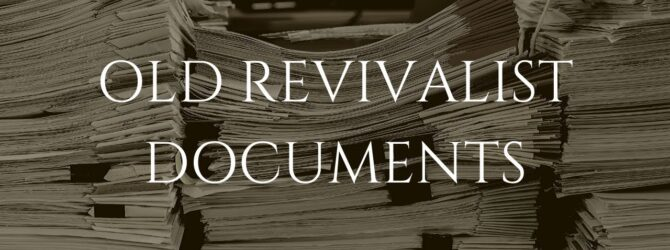 Old Revivalist Documents