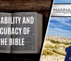 RELIABILITY AND ACCURACY OF THE BIBLE | EPISODE 991
