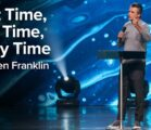 That Time, This Time, Every Time | Jentezen Franklin