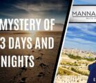 THE MYSTERY OF THE 3 DAYS AND NIGHTS | EPISODE 994