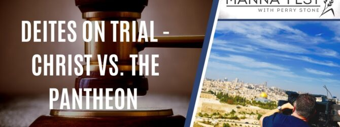 Deites on Trial – Christ vs. The Pantheon Episode 998
