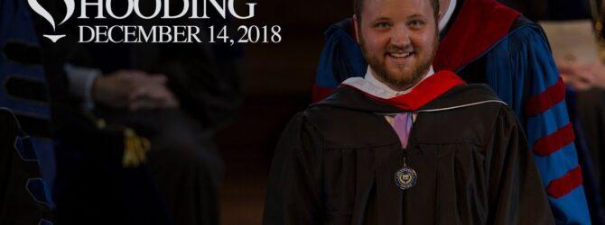 Winter Graduate Hooding 2018