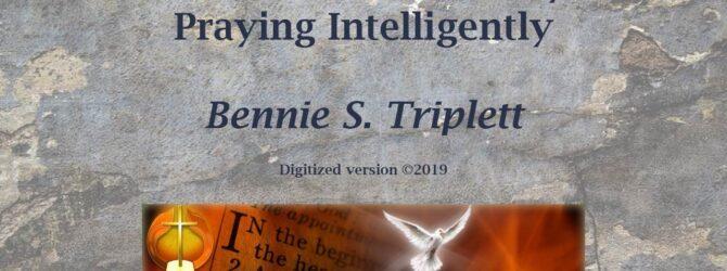 Bennie S. Triplett on Prayer 01