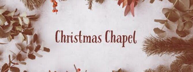 Christmas Chapel