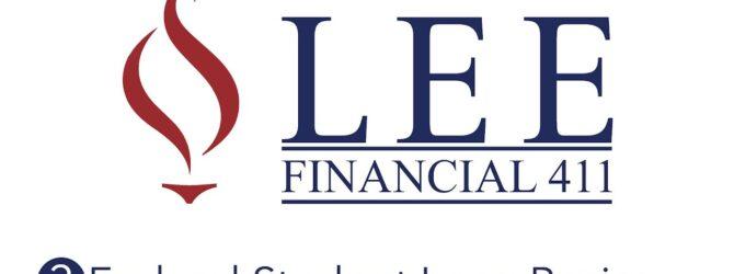Lee Financial 411   Episode 3 – Federal Student Loan Basics