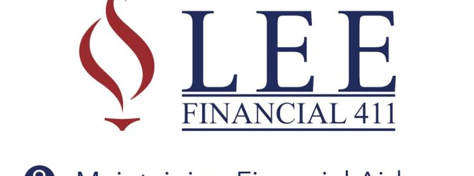 Lee Financial 411   Episode 8 – Maintaining Financial Aid