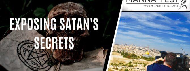 Exposing Satan's Secrets | Episode 1008