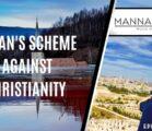 Satan's Scheme Against Christianity   Episode 1004