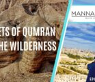 SECRETS OF QUMRAN AND THE WILDERNESS | EPISODE 1006