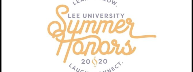 Lee University Summer Honors 2020
