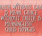 Grace and Truth.