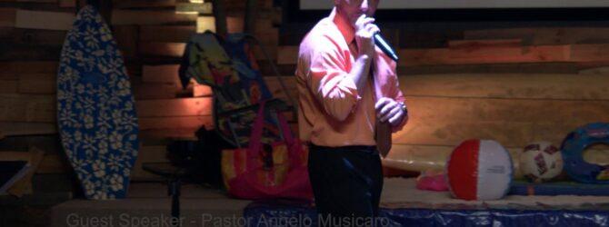 Guest Speaker Pastor Angelo Musicaro  7-16-2017