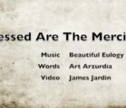 Blessed are the merciful~Beautiful Eulogy.