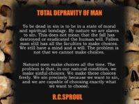 Total Depravity concept is being neutralized. That's good news….