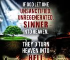 DO YOU REALLY THINK GOD IS GOING TO LET UNREPENTANT…