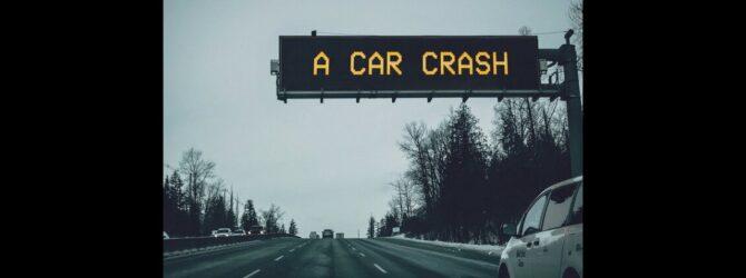 A Car Crash | Part 1