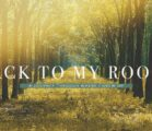 Back to my Roots | Part 5