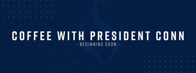 LIVE – COFFEE WITH PRESIDENT CONN