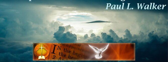 Principles of Powerful Living — Part 2, Paul L. Walker