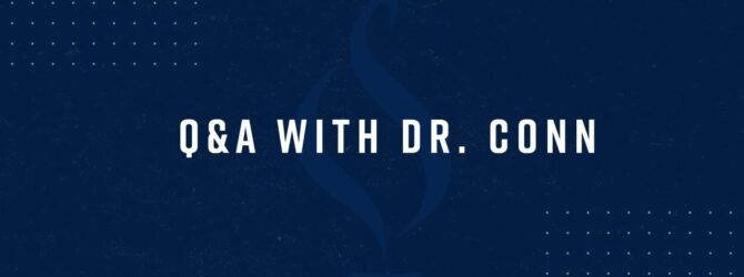 Q&A with Dr. Conn