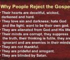 When you reject the gospel you're rejecting God!