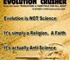 Evolution is NOT Science (Rather, it's a Religion)… *From the…
