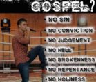 This is the gospel preached by the False Apostate Church,…