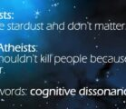 *Cognitive dissonance is a state of conflict when a person…