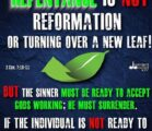 If there's no repentance of sin there's no salvation! It…