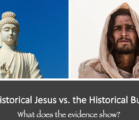How do the historical sources compare for Buddha and Jesus?…