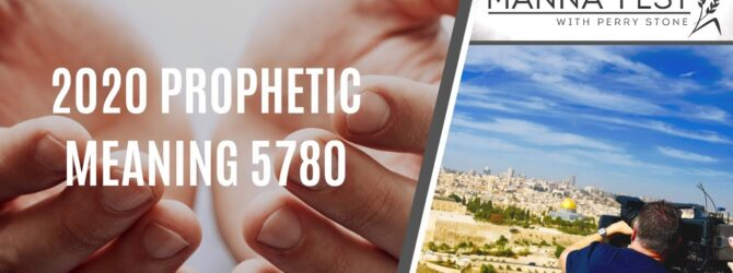 Perry Stone 1000 Millennial Pandemic 2021 Prophetic Meaning 5781